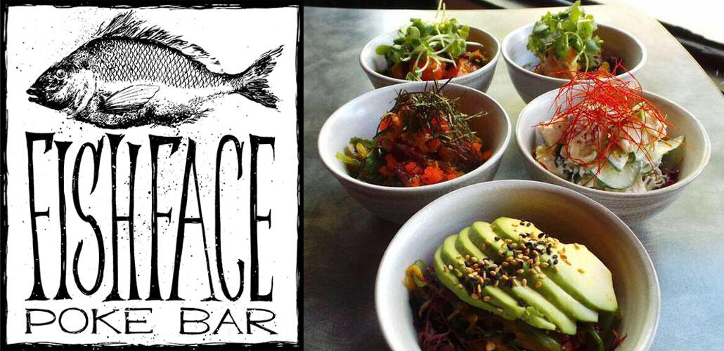 Fish Face Poke Bar Milagro Centre Carmichael